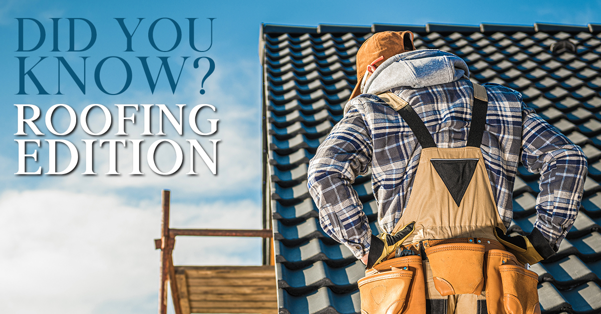 Did you know? Roofing Edition